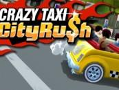 Crazy Taxi: City Rush Launch Trailer Released
