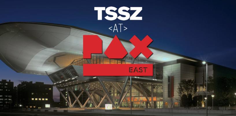 TSSZ @ PAX East 2020